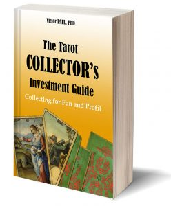 The Tarot Collector's Investment Guide by Victor Paul